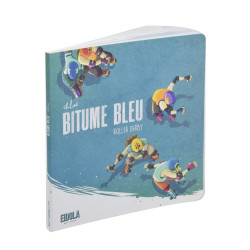 Bitume Bleu Illustré